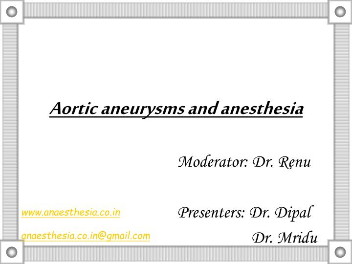 aortic aneurysms and anesthesia n.