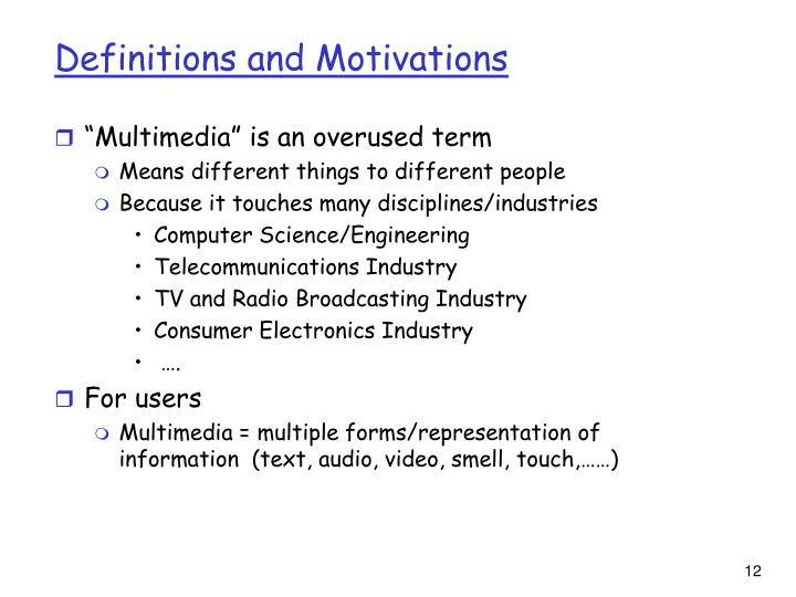 Definitions and Motivations
