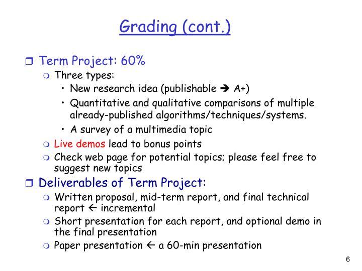 Grading (cont.)