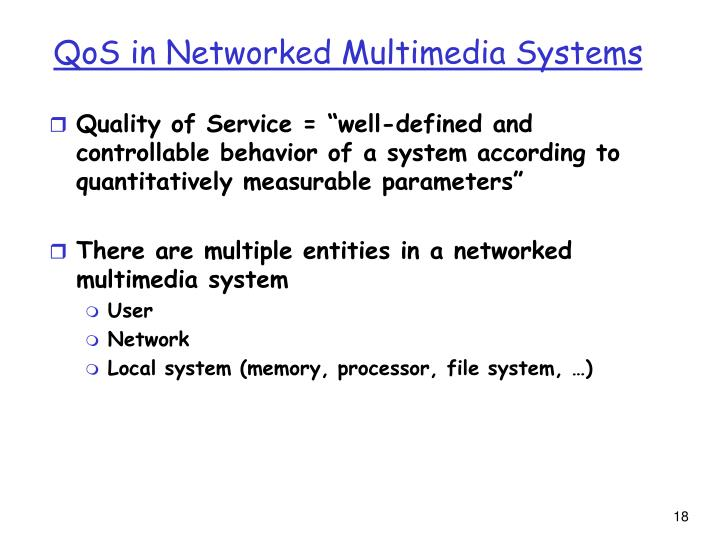 QoS in Networked Multimedia Systems