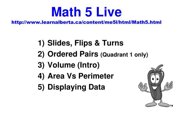 Math 5 Live