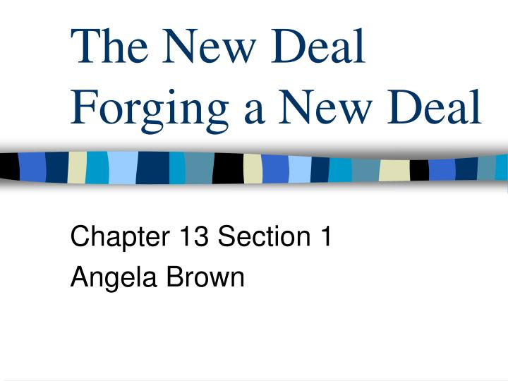 the new deal forging a new deal n.