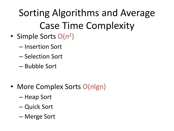 sorting algorithms and average case time complexity n.