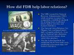 how did fdr help labor relations