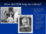 how did fdr help the elderly