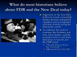 what do most historians believe about fdr and the new deal today
