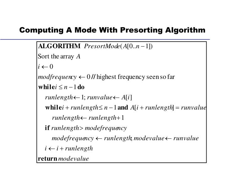 Computing A Mode With Presorting Algorithm