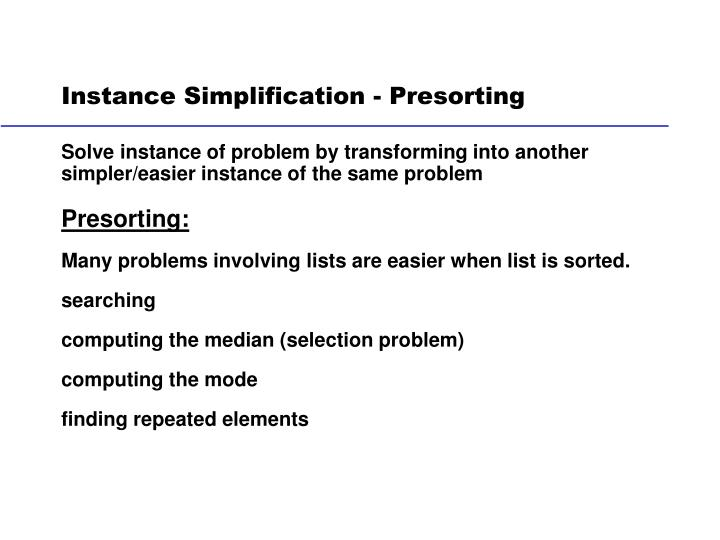 Instance Simplification - Presorting
