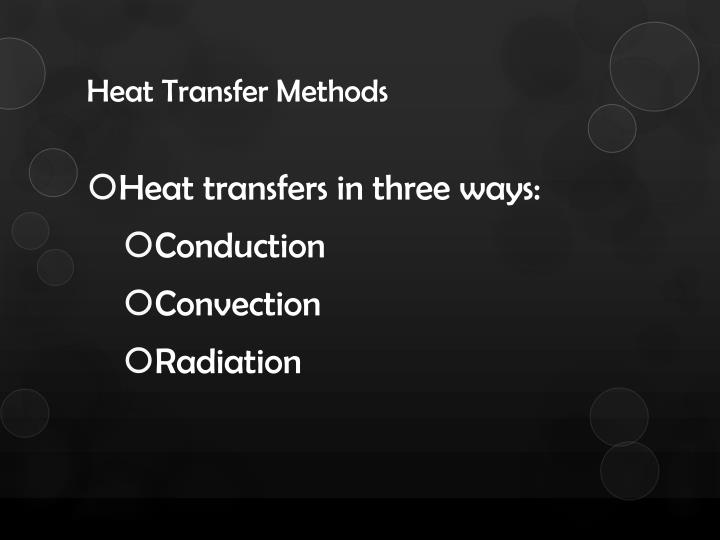 Heat Transfer Methods