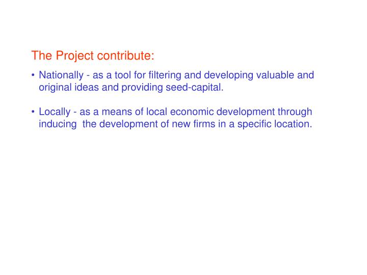 The Project contribute: