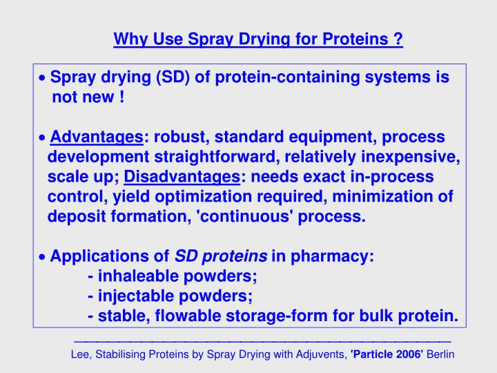 Why Use Spray Drying for Proteins ?