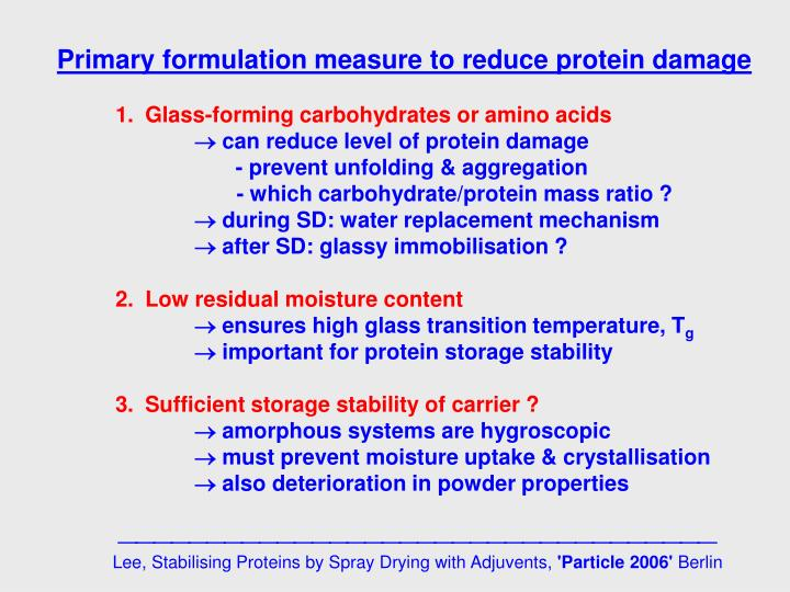 Primary formulation measure to reduce protein damage