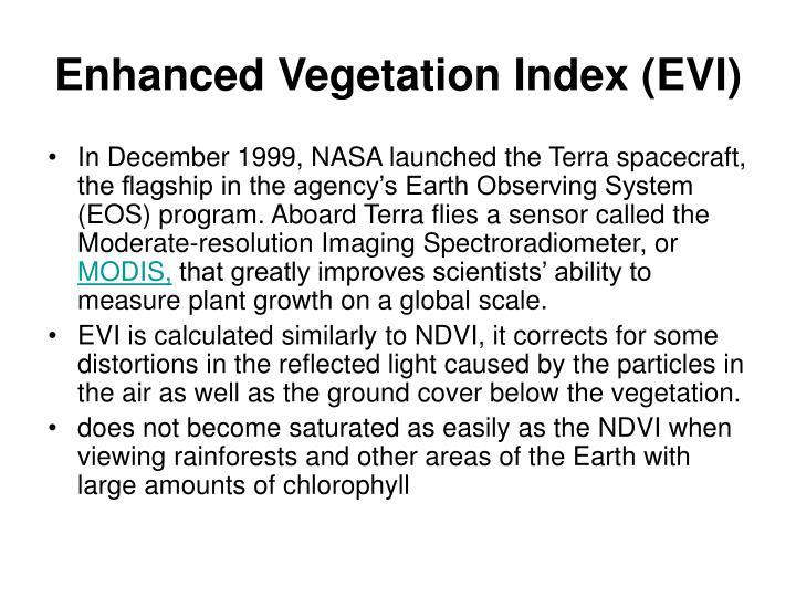 Enhanced Vegetation Index (EVI)