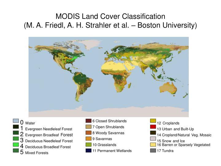 Modis land cover classification m a friedl a h strahler et al boston university