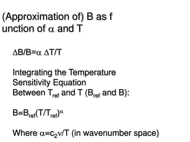 (Approximation of) B as f