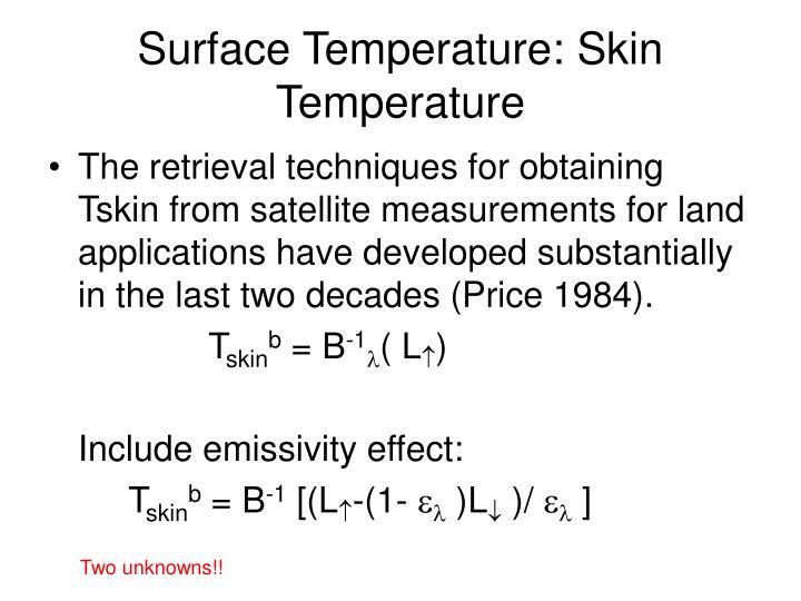 Surface Temperature: Skin Temperature