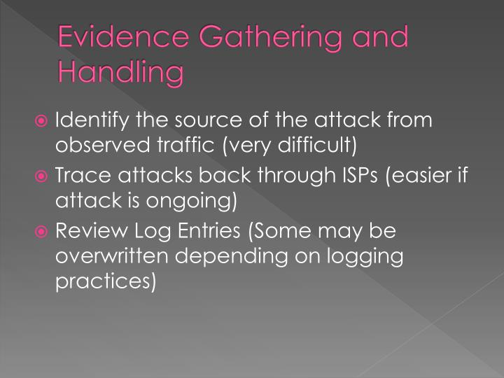 Evidence Gathering and Handling