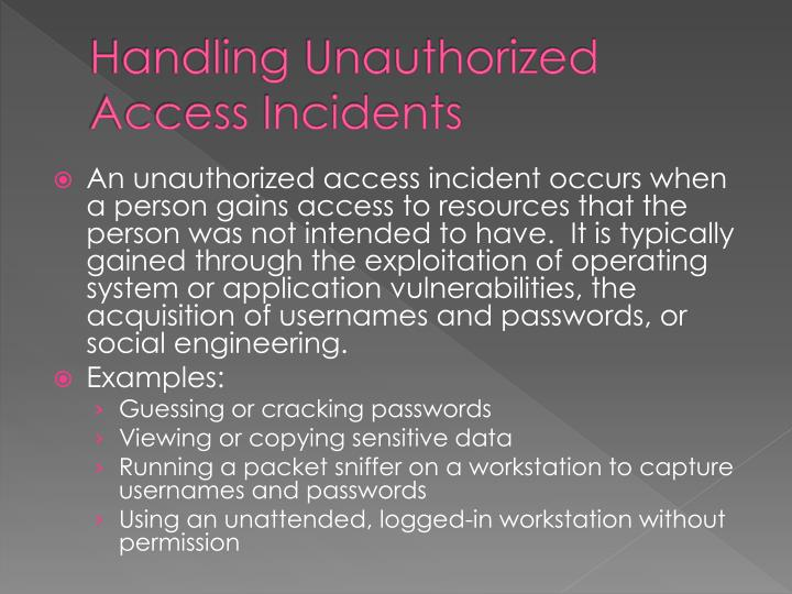 Handling Unauthorized Access Incidents