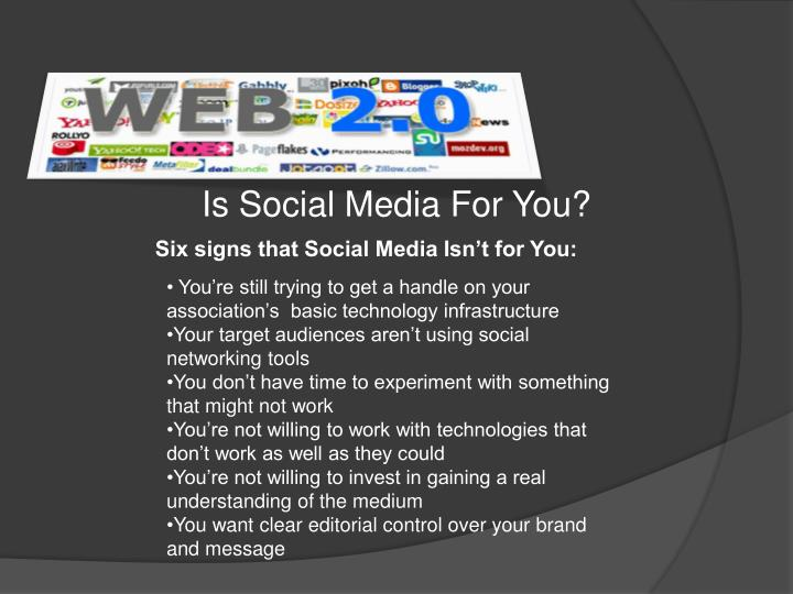 Is Social Media For You?