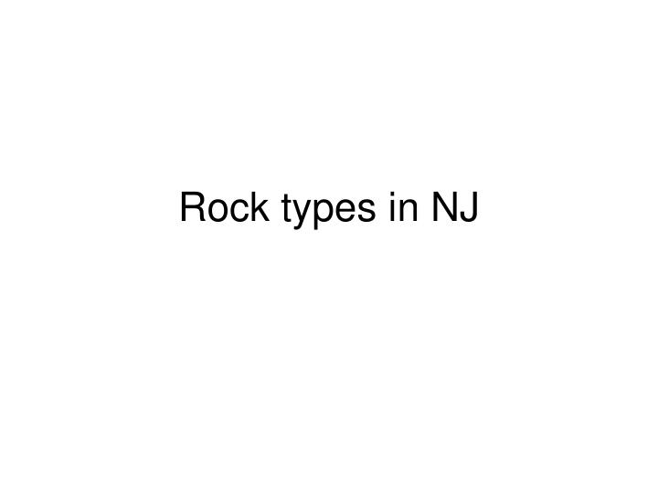 Rock types in NJ