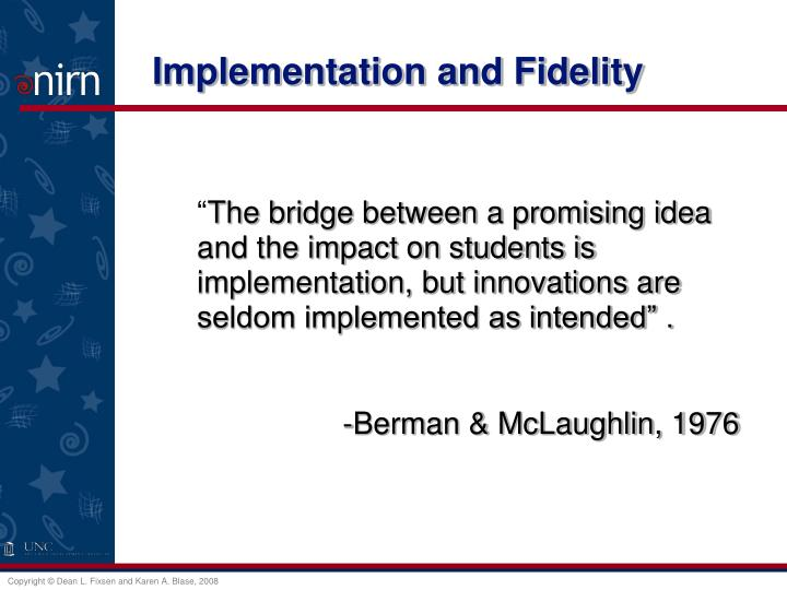 Implementation and Fidelity