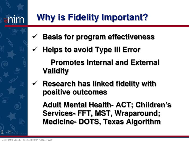 Why is Fidelity Important?