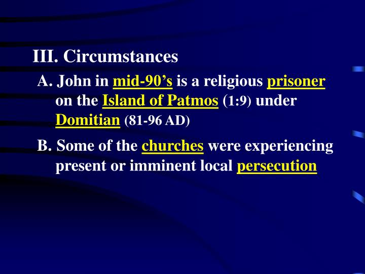 III. Circumstances