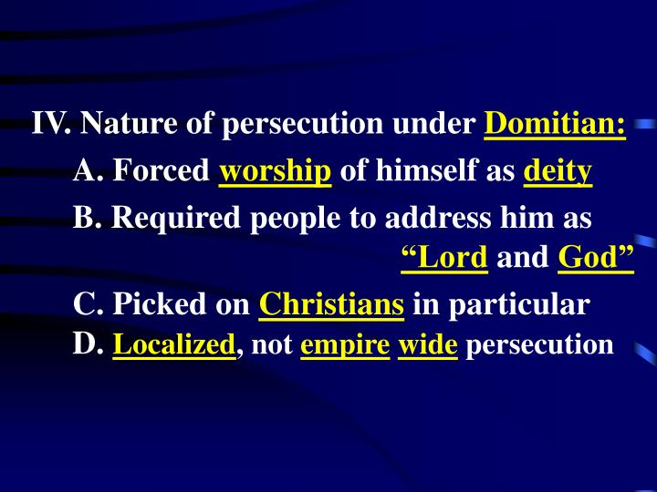 IV. Nature of persecution under