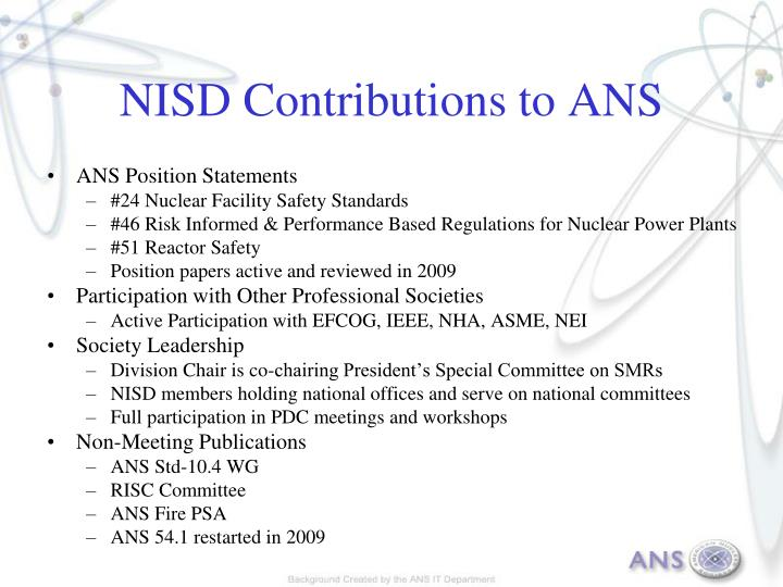 NISD Contributions to ANS