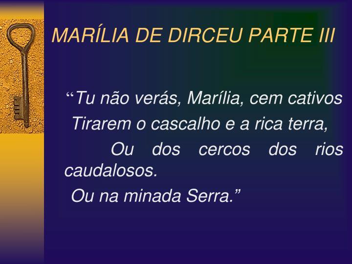 MARÍLIA DE DIRCEU PARTE III