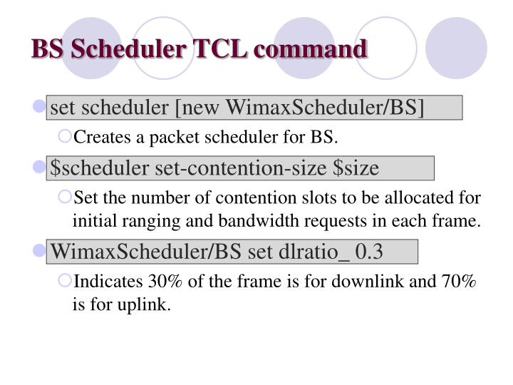 BS Scheduler TCL command