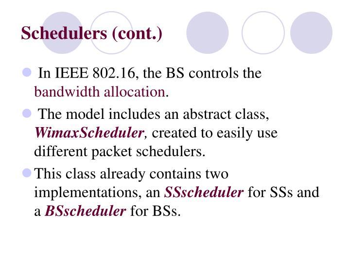 Schedulers (cont.)