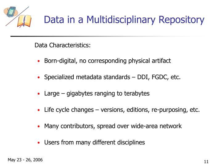 Data in a Multidisciplinary Repository