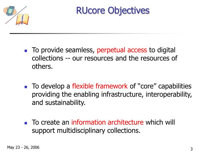RUcore Objectives