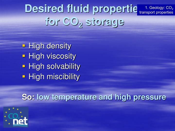 Desired fluid properties