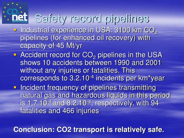 Safety record pipelines