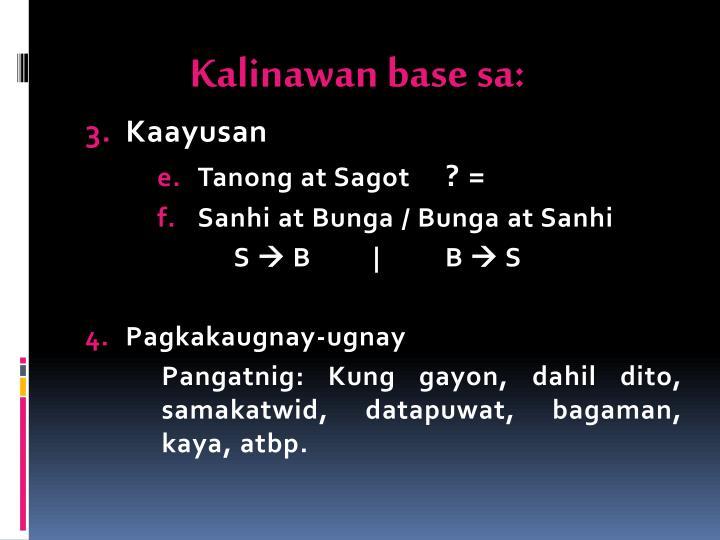 Kalinawan base sa: