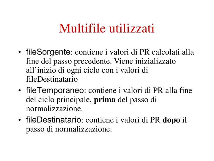 Multifile utilizzati