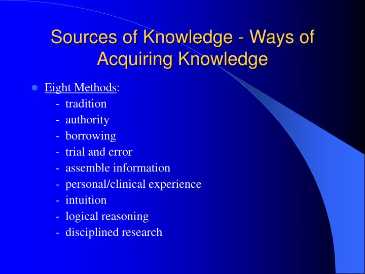 sources of acquiring knowledge