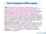 three components of bpc program