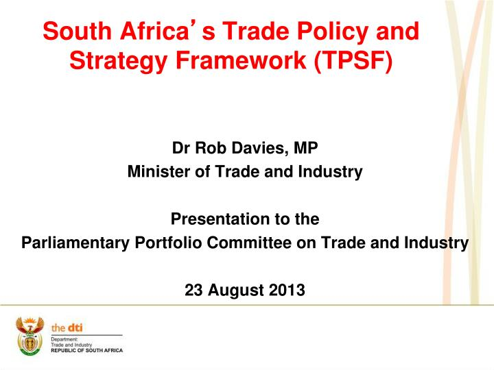 South africa s trade policy and strategy framework tpsf