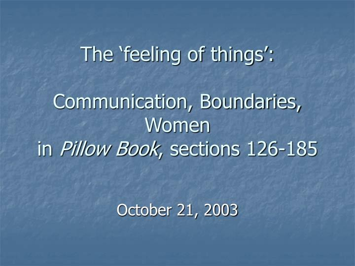 the feeling of things communication boundaries women in pillow book sections 126 185 n.