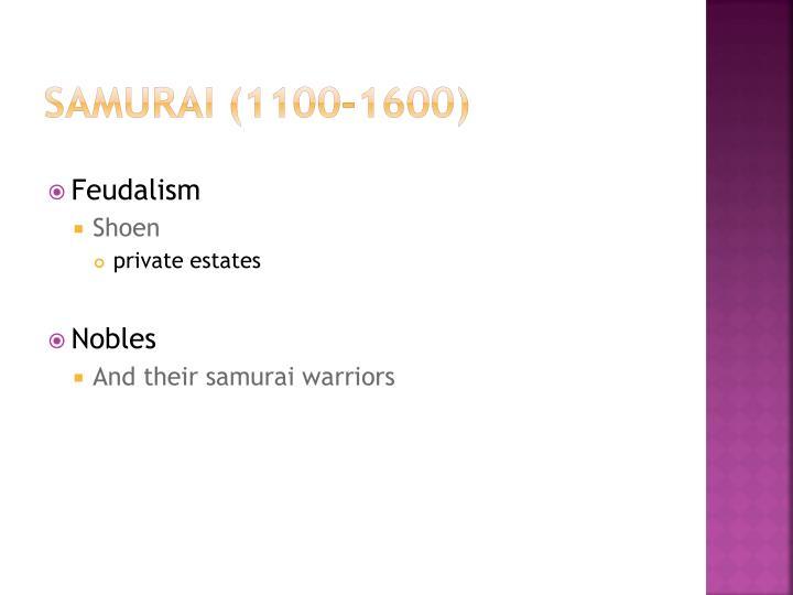 SAMURAI (1100-1600)
