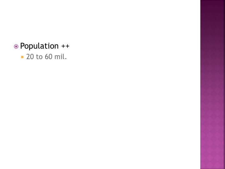 Population ++