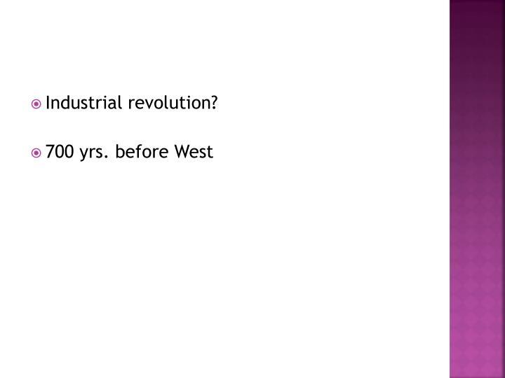 Industrial revolution?