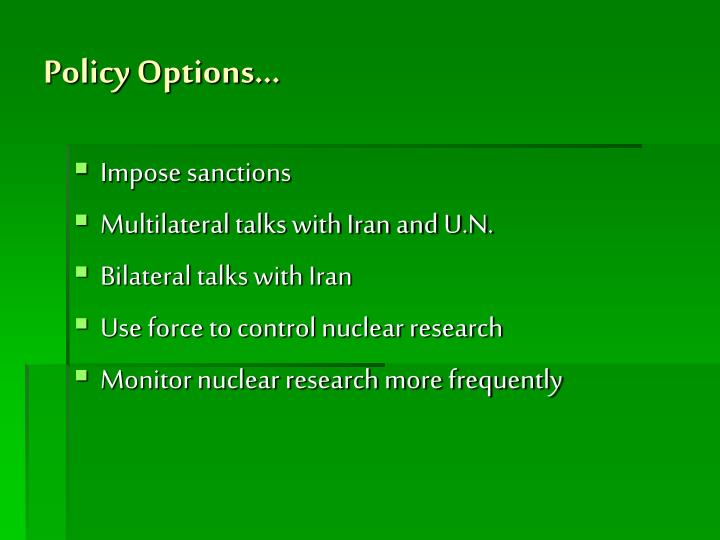 Policy Options…