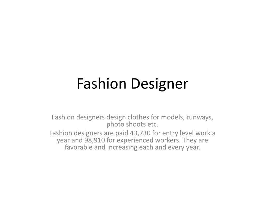 Ppt Fashion Designer Powerpoint Presentation Free Download Id 4695357