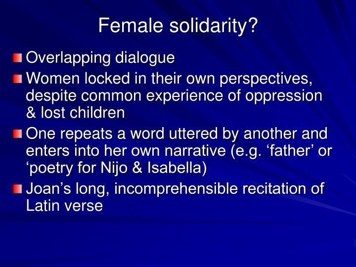 Female solidarity?