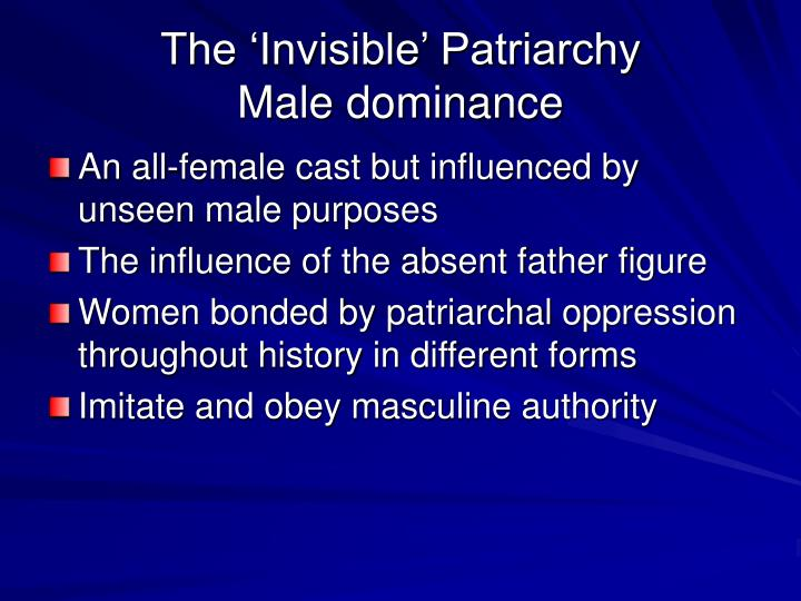The 'Invisible' Patriarchy