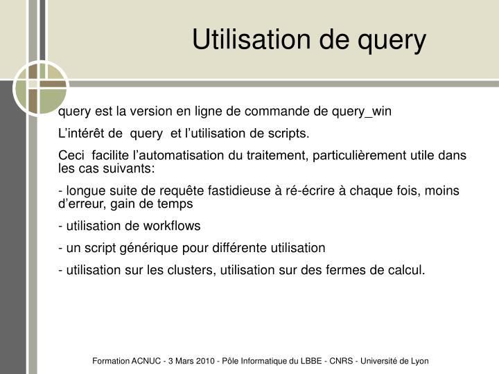 Utilisation de query